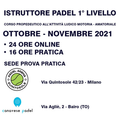 3° Corso base per Istruttori di Padel - Ottobre Novembre 2021