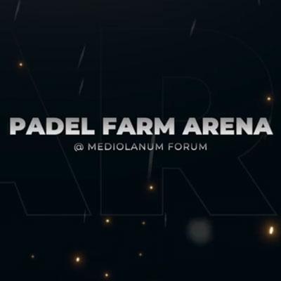 Padel Farm Arena al Mediolanumforum di Assago